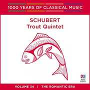 Schubert: Trout Quintet - 1000 Years of Classical [Import]