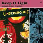 Keep It Light: Panorama Of British Jazz Modernists [Import]