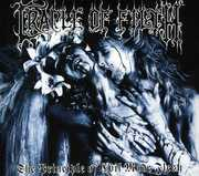 The Principle Of Evil Made Flesh , Cradle of Filth