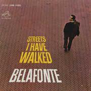 Streets I Have Walked , Harry Belafonte