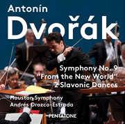Dvorak: Symphony No.9 New World & Slavonic Dances