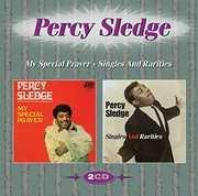 My Special Prayer & Singles & Rarities [Import] , Percy Sledge