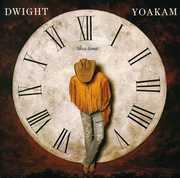 This Time , Dwight Yoakam
