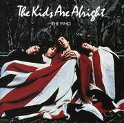 Kids Are Alright (Original Soundtrack) , The Who