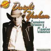 Country Classics , Dwight Yoakam
