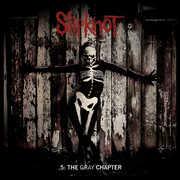 5: The Gray Chapter , Slipknot