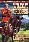 Wildcat Trooper /  Code of the Mounted , Kermit Maynard