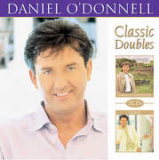 Classic Double Songs of Inspiration & I Believe , Daniel O'Donnell