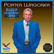 Heartfelt & Gospel Songs 2014 , Porter Wagoner