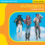 World Psychedelic Classics 1 , Os Mutantes