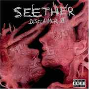 DISCLAIMER II [Explicit Content] , Seether