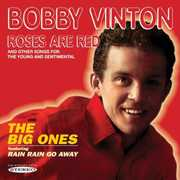 Roses Are Red & the Big Ones , Bobby Vinton