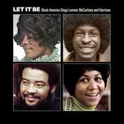 Let It Be: Black America Sings Lennon Mccartney & Harrison [Import] , Various Artists