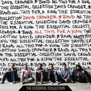 All This for a King: The Essential Collection , David Crowder Band