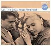 Let The Bells Keep Ringing 1957 /  Various [Import] , Various Artists
