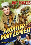 Frontier Pony Express , Roy Rogers