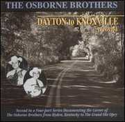 Dayton to Knoxville , The Osborne Brothers