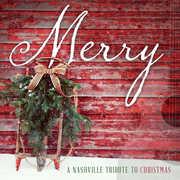 Merry: A Nashville Tribute To Christmas , Nashville Tribute Band