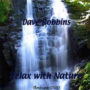Relax with Nature , Dave Robbins