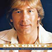 Entertainment: Greatest U.S. & Canadian Hits , Ray Griff