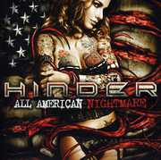 The All American Nightmare , Hinder
