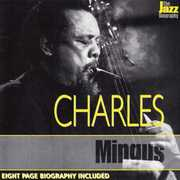 Jazz Biography , Charles Mingus