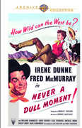 Never a Dull Moment , Irene Dunne