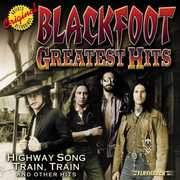Greatest Hits , Blackfoot