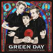 Greatest Hits: God's Favorite Band [Explicit Content] , Green Day