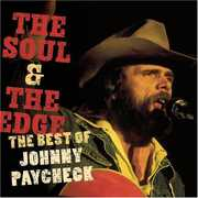 Soul & the Edge: The Best of Johnny Paycheck , Johnny Paycheck