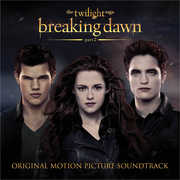 Twilight Saga: Breaking Dawn PT 2 (Original Soundtrack) , Various Artists