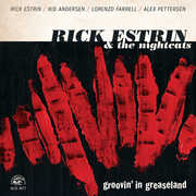 Groovin' In Greaseland , Rick Estrin & the Nightcats