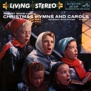 Christmas Hymns And Carols, Vol. 1 , Robert Shaw Chorale