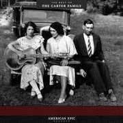 American Epic: The Best Of The Carter Family , The Carter Family