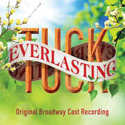 Tuck Everlasting , Original Broadway Cast Recording
