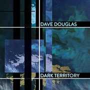 Dark Territory , Dave Douglas