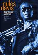 That's What Happened: Live in Germany 1987 , Miles Davis