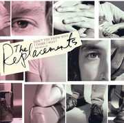 Don't You Know Who I Think I Was?: The Best Of The Replacements , The Replacements