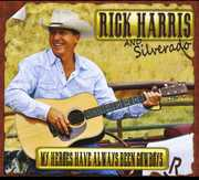 My Heroes Have Always Been Cowboys , Rick Harris