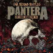 Far Beyond Bootleg: Live from Donington 94 , Pantera