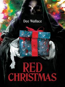 Red Christmas , Dee Wallace