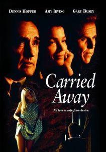 Carried Away , Dennis Hopper