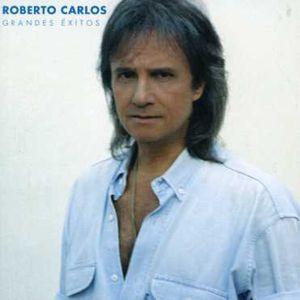 Grandes Exitos , Roberto Carlos