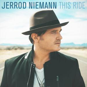 This Ride , Jerrod Niemann