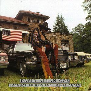 Longhaired Redneck/ Rides Again , David Allan Coe