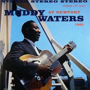 Muddy Waters at Newport 1960 [Import] , Muddy Waters
