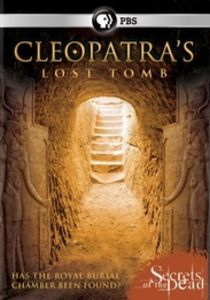 Secrets Of The Dead: Cleopatra's Lost Tomb