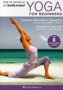 Yoga for Beginners: Body + Soul , Barbara Benagh