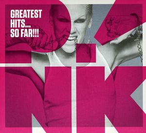 Greatest Hits: So Far , Pink