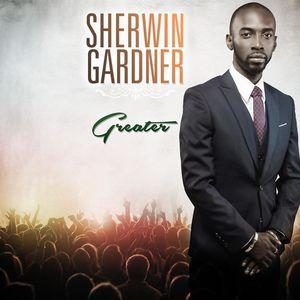 Greater , Sherwin Gardner
